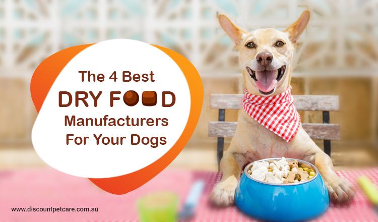 4 best dry dog food manufacturer for dogs
